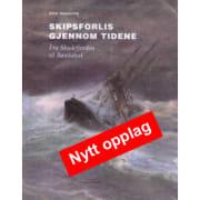 Skipsforlis Gjennom Tidene, fra Skudefjorden til Bømlahuk