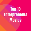 10 Movies Every Entrepreneur Should Watch