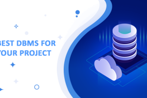 Best DBMS for your project