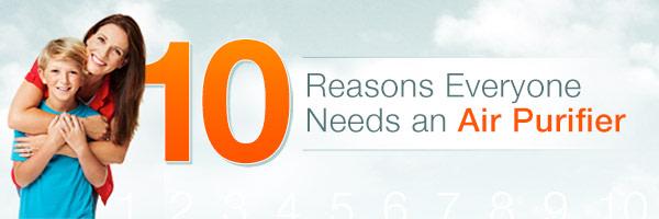 10 Reasons Everyone Needs An Air Purifier