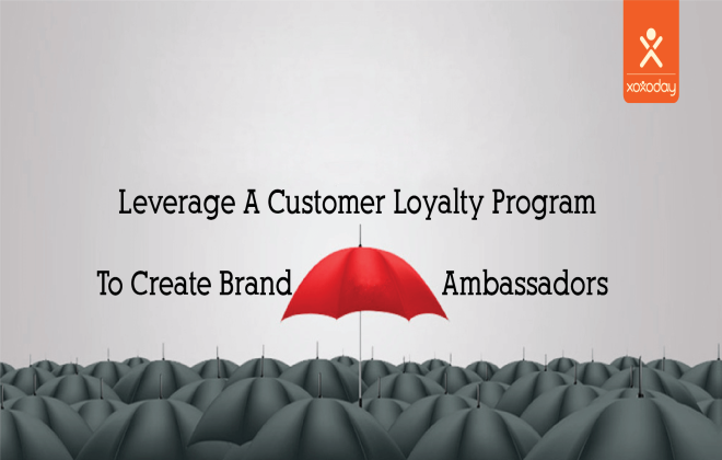 customer loyalty program to create brand ambassadors