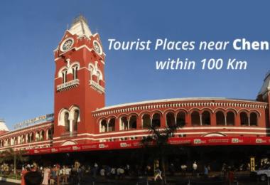 Tourist Places Near Chennai Within 100km