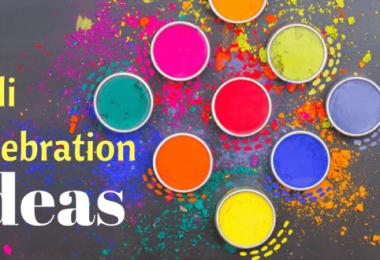 Holi Celebration Ideas