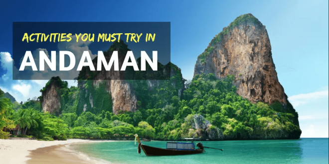 Activities You Must Try In Andaman