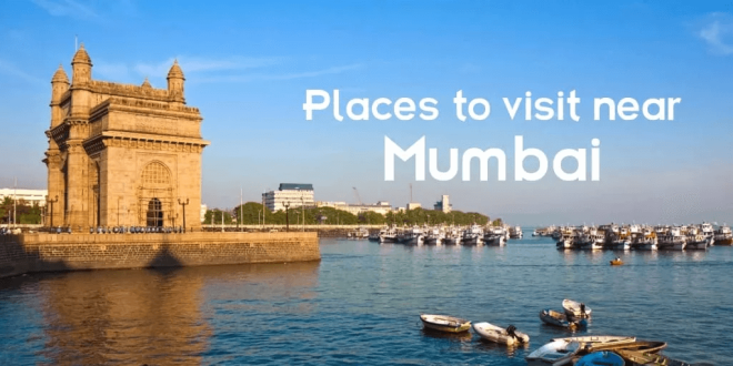 Places To Visit Near Mumbai For 2 Days