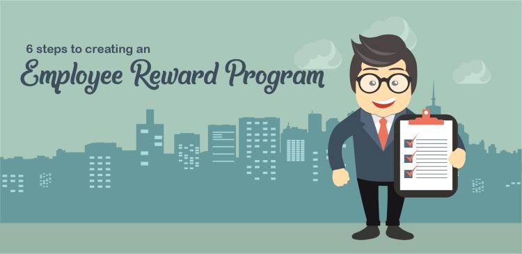 steps to creating an employee reward program
