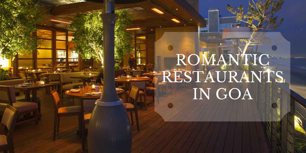 Best Food and Love With Romantic Restaurants in Goa