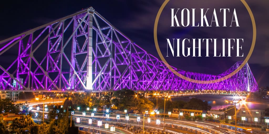 the best part of nightlife in kolkata