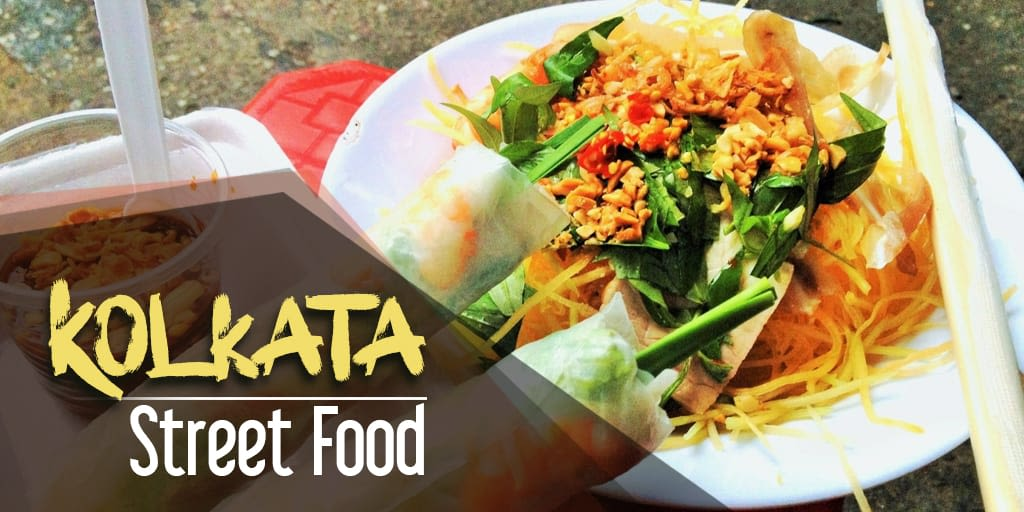 Best Places to Have Amazing Kolkata Street Food