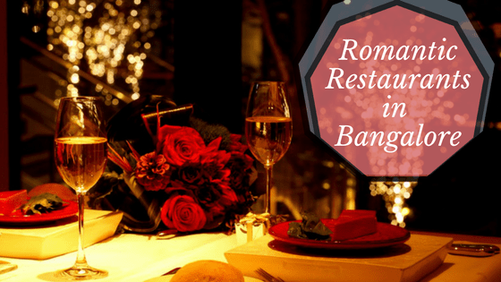Things to do in Bangalore - Romantic Restaurants in Bangalore