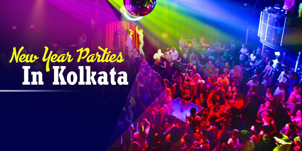 Best Places to Celebrate New Year Parties in Kolkata