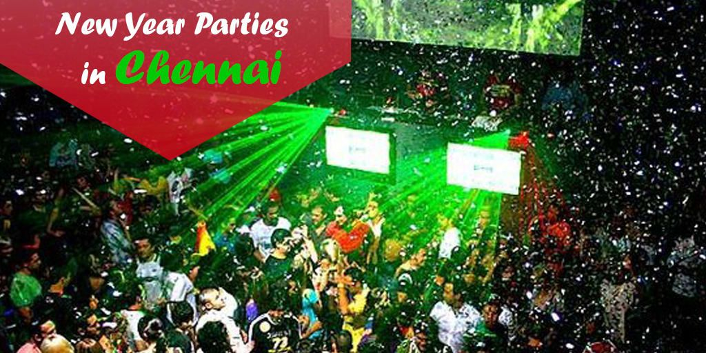 New Year Parties In Chennai