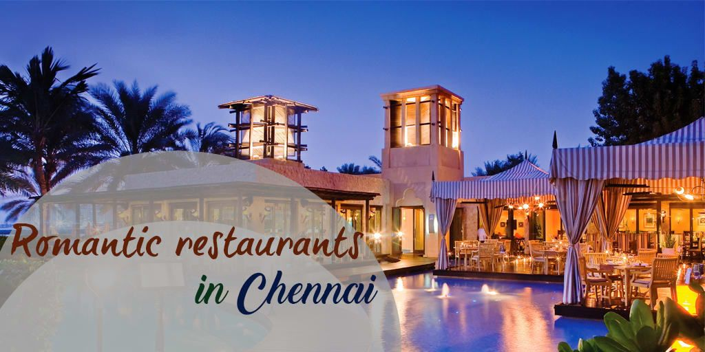 Romantic Dining Experiences In Chennai To Gift Your Employees