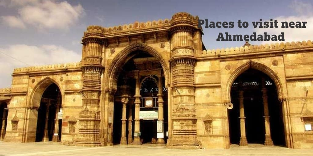 Places to visit near Ahmedabad within 50 Kms