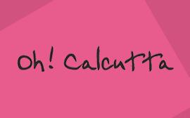 Oh! Calcutta