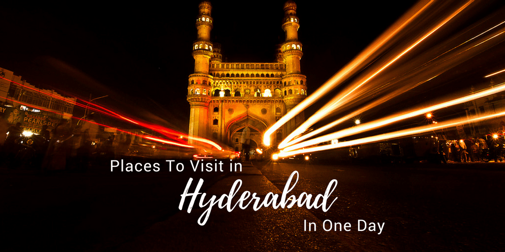 places to visit in Hyderabad in one day