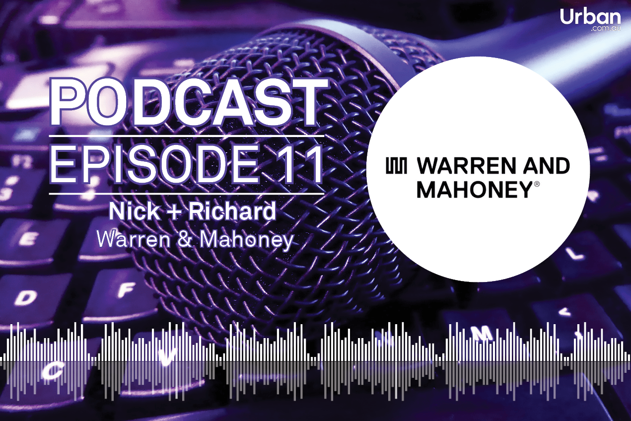 Weekly Podcast: Episode 11 - Guests Nick Deans and Richard Weinman from Warren & Mahoney
