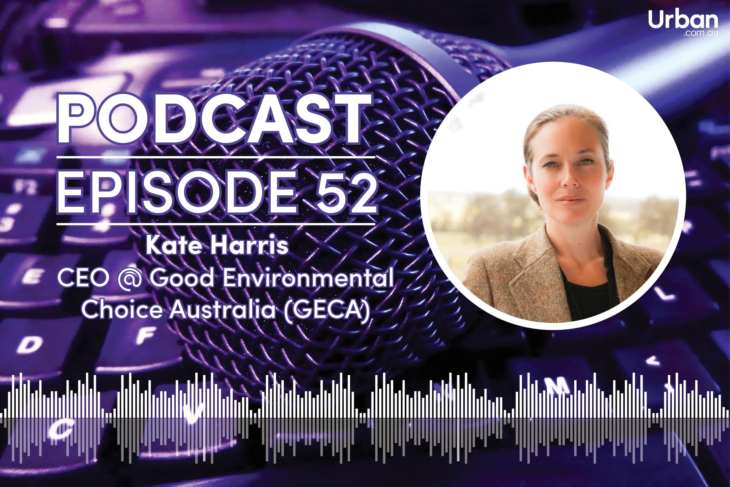 Podcast - Episode 52: GECA CEO Kate Harris