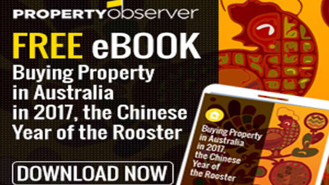 Buying property in Australia in 2017, the Chinese Year of the Rooster