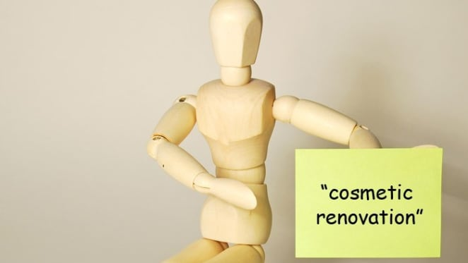 """What is a """"cosmetic renovation"""