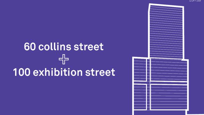 Development Scenario: 60 Collins + 100 Exhibition Street, Melbourne