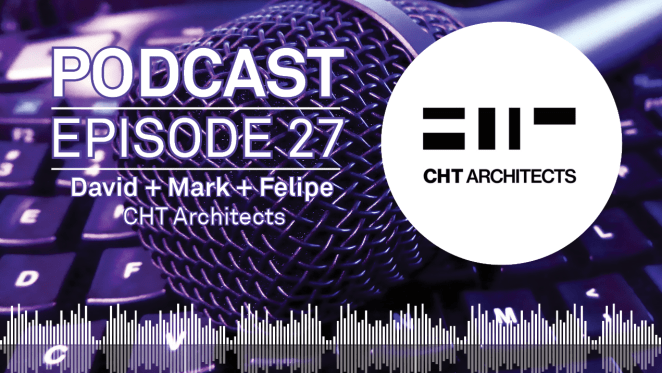 Weekly Podcast: Episode 27 - CHT Architects discuss Melbourne's changing apartment landscape