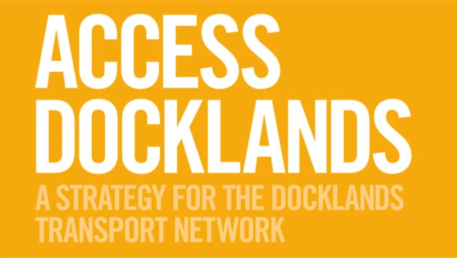 The Access Docklands transport strategy
