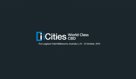 iCities: World Class CBDs conference kicks off Monday 24th