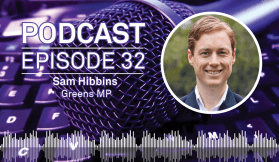 Weekly Podcast: Episode 32 - The Greens' Sam Hibbins talks all things transport