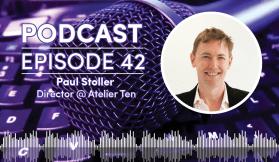 Weekly Podcast - Episode 42: Atelier Ten's Paul Stoller