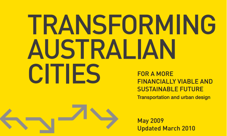 Transforming Australian Cities - a must read
