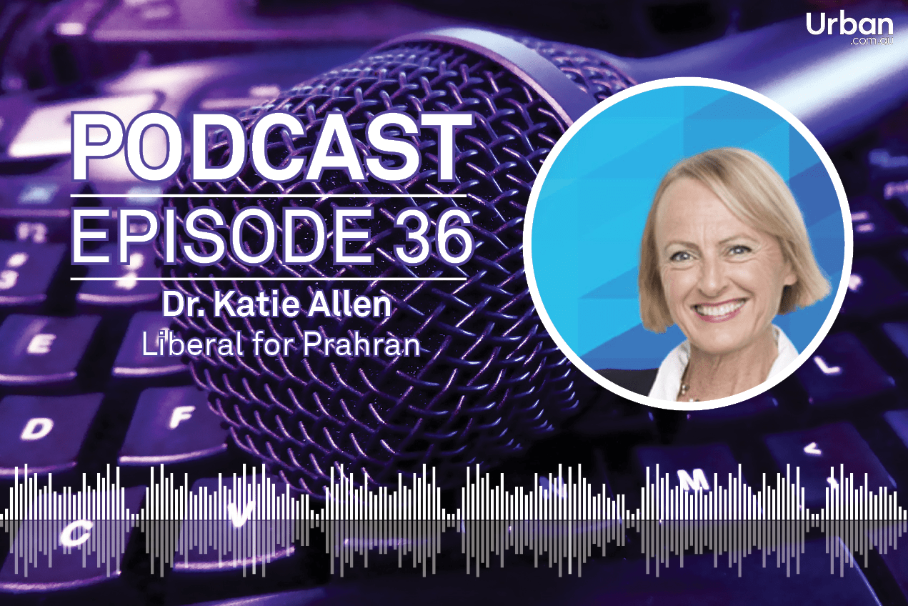 Weekly Podcast - Episode 36: Liberal for Prahran Dr. Katie Allen