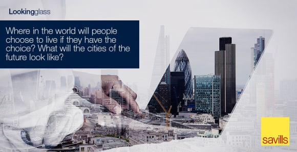 Connections and mobility are reinventing the built environments of the world: Savills