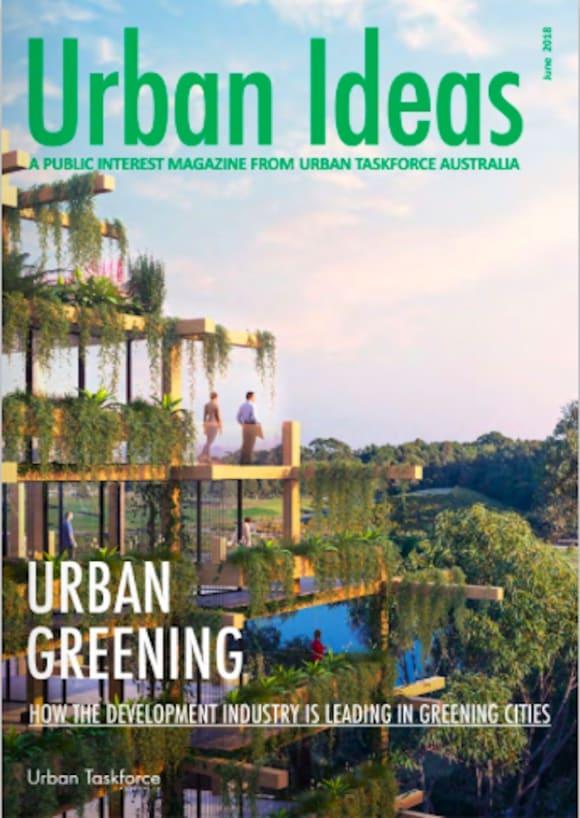 Development industry leading in Greening Cities