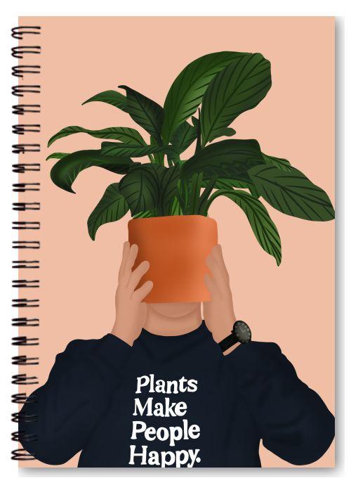 Plants make people happy notebook