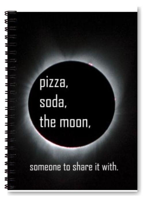 pizza, soda, the moon