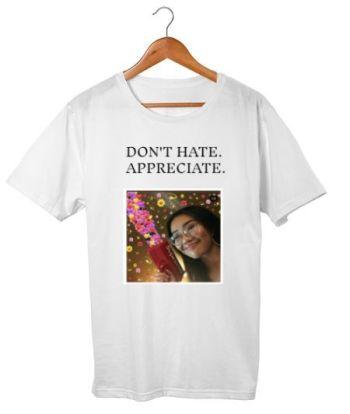 Don't hate. Appreciate