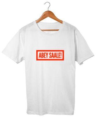 Abey Saale funny tshirt