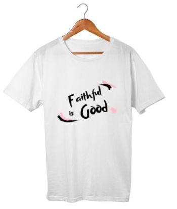 Faithful is Good