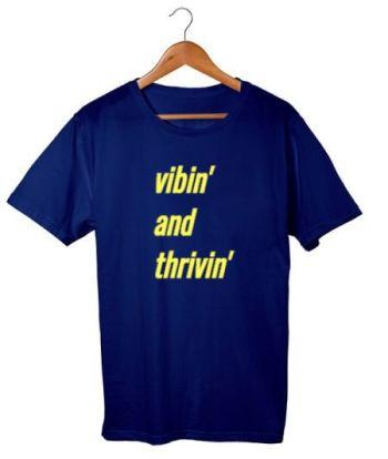vibin and thrivin