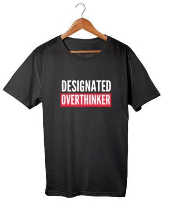 Designated Overthinker