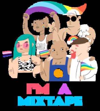 I'm A Mixtape - LGBT+ Pride
