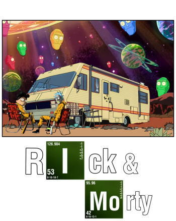 Rick and Morty × Breaking Bad
