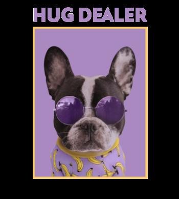 Hug Dealer Dog Swag