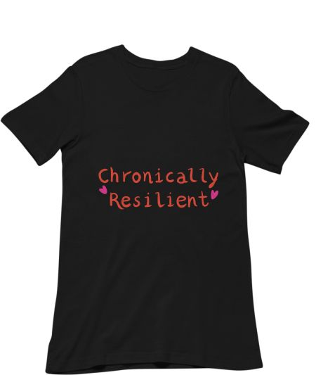Chronically resilient