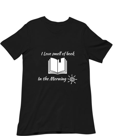 I Love Smell of Books In The Morning