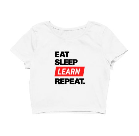 Eat Sleep Learn Repeat