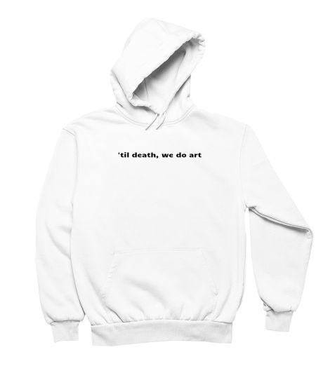 'til death,we do art