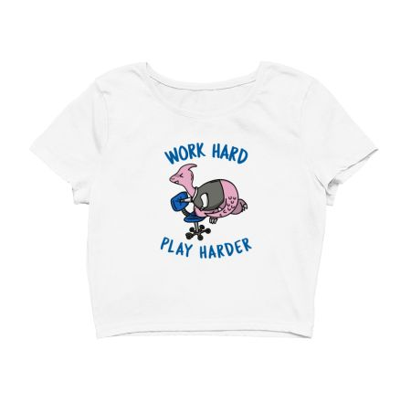 Work Hard Play Harder - Dino