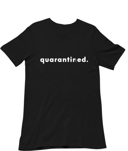 Quarantired. (D)